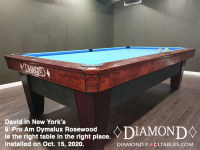 DIAMOND 9' PRO-AM DYMALUX ROSEWOOD - DAVID FROM NEW YORK - INSTALLED OCT 15, 2020