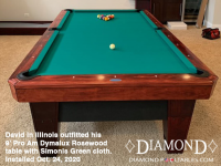 DIAMOND 9' PRO-AM DYMALUX ROSEWOOD WITH SIMONIS GREEN CLOTH - DAVID FROM ILLINOIS - INSTALLED OCTOBER 24, 2020
