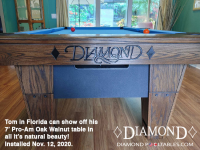DIAMOND 7' PRO-AM OAK WALNUT - TOM FROM FLORIDA - INSTALLED NOVEMBER 12 2020