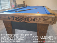 DIAMOND 7' PRO-AM OAK WALNUT - ANDREW FROM NORTH CAROLINA - INSTALLED NOVEMBER 30, 2020