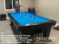 DIAMOND 8' PRO-AM OAK BLACK - FRANK FROM OHIO - INSTALLED JAN 18, 2021