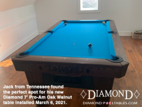 22DIAMOND 7' PRO-AM OAK WALNUT - JACK FROM TENNESSEE - INSTALLED MARCH 6, 2021