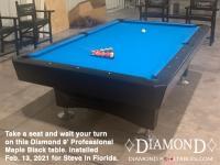 11DIAMOND 9' PROFESSIONAL MAPLE BLACK - STEVE FROM FLORIDA - INSTALLED SATURDAY, FEB 13, 2021