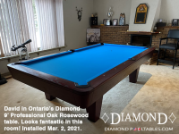 18DIAMOND 9' PROFESSIONAL OAK ROSEWOOD - DAVID FROM ONTARIO - INSTALLED MARCH 2, 2021 #1