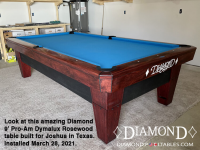 DIAMOND 9' PRO-AM DYMALUX ROSEWOOD - JOSHUA FROM TEXAS - INSTALLED MARCH 28, 2021