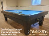 DIAMOND 9' PRO-AM OAK BLACK - PETER FROM WISCONISN - INSTALLED MAY 7, 2021
